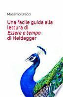Una facile guida alla lettura di «Essere e tempo» di Heidegger