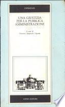 Una Giustizia per la pubblica amministrazione