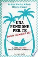 Una pensione per te (non te l'aspettavi eh?)