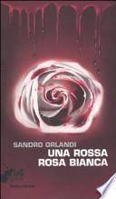 Una rossa rosa bianca