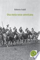 Una storia russo-americana