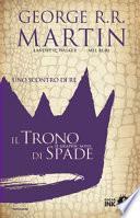 Uno scontro di re. Il trono di spade. Libro secondo