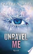 Unravel Me (versione italiana)
