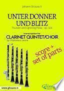 Unter Donner und Blitz - Clarinet quintet/choir score & parts