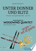Unter Donner und Blitz - Woodwind quintet score & parts