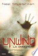 Unwind. La Divisione