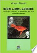 UOMINI ANIMALI AMBIENTE