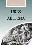 Urbs Aeterna. Misteri, figure, rinascite del paganesimo