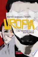 Uropia - Il Protocollo Maynards