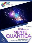 Usa la tua mente quantica