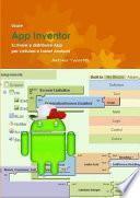 Usare App Inventor Scrivere E Distribuire App Per Cellulari E Tablet Android