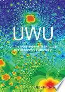 UWU un nw_vo sistema di skrittura per la Mente Planetaria