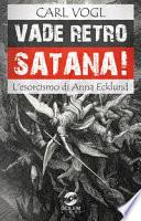 Vade retro Satana! L'esorcismo di Anna Ecklund