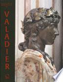 Valadier. Splendore nella Roma del Settecento. Catalogo della mostra. Ediz. illustrata