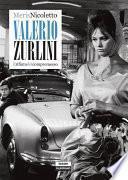 Valerio Zurlini. Il rifiuto del compromesso