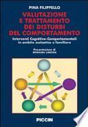 Valutazione e trattamento dei disturbi del comportamento. Interventi cognitivo-comportamentali in ambito scolastico e familiare
