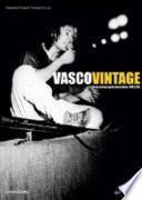 Vasco vintage. Dove arriva quel microfono 1982-85