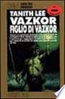Vazkor figlio di Vazkor