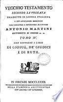 Vecchio (Nuovo) Testamento secondo la Volgata tr. e con annotazioni dichiarato dall'illustriss. monsignore A. Martini