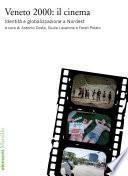 Veneto 2000: il cinema