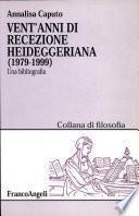Vent'anni di recezione heideggeriana (1979-1999)