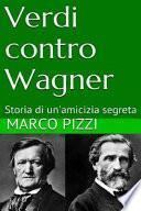 Verdi Contro Wagner