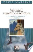 Veronica meretrice e scrittora e altre commedie