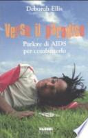 Verso il paradiso. Parlare di AIDS per combatterlo