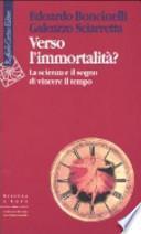 Verso l'immortalità?