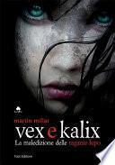 Vex e Kalix