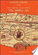 Via Appia: Da Cisterna a Minturno