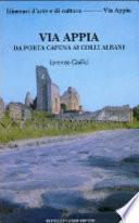 Via Appia da Porta Capena ai Colli Albani