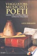 Viaggiatori, musicisti, poeti