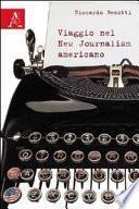 Viaggio nel new journalism americano