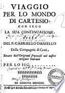 Viaggio per lo mondo di Cartesio, con seco la sua continuazione. Opera del p. Gabriello Daniello della Compagnia di Gesu, recata dall'original franzese nel nostro volgare italiano per lo sig. ..