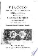 Viaggio per tutte le antichita della Sicilia descritte da Ignazio Paterno principe di Biscari