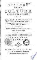 Vicende della coltura nelle due Sicilie...di Pietro Napoli-Signorelli Napolitano