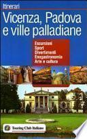 Vicenza, Padova e ville palladiane