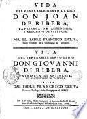 Vida del venerable siervo de Dios, Don Juan de Ribera, patriarca de Antiochia, y arzobispo de Valencia