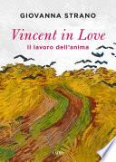 Vincent in love