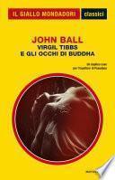 Virgil Tibbs e gli occhi di Buddha (Il Giallo Mondadori)