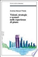 Visioni, strategie e scenari nelle esperienze di piano