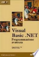 Visual Basic.NET. Programmazione avanzata e Web Services