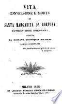 Vita, conversione e morte di Santa Margarita da Cortona. Rappresentazione comico-sacra