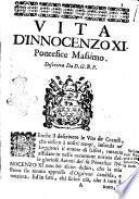 Vita d'Innocenzo vndecimo pontefice massimo descritta da D.G.B.P