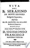 Vita Del B. Serafio Da Monte Granaro Religioso Capuccino