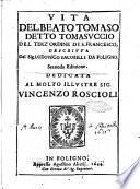 Vita del beato Tomaso detto Tomasuccio del Terz'ordine di S. Francesco, descritta dal sig. Lodouico Iacobilli da Foligno