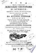 Vita del conte Burcardo Cristofano di Münnich ... scritta da Antonio Federico Büsching ... Tradotta dall'abate Cristiano Giuseppe Iagemann ..