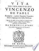Vita del Ven. servo di Dio Vincenzo de Paoli ...