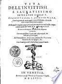 VITA DELL'INVITTISSI E SACRATISSIMO IMPERATOR CARLO V.